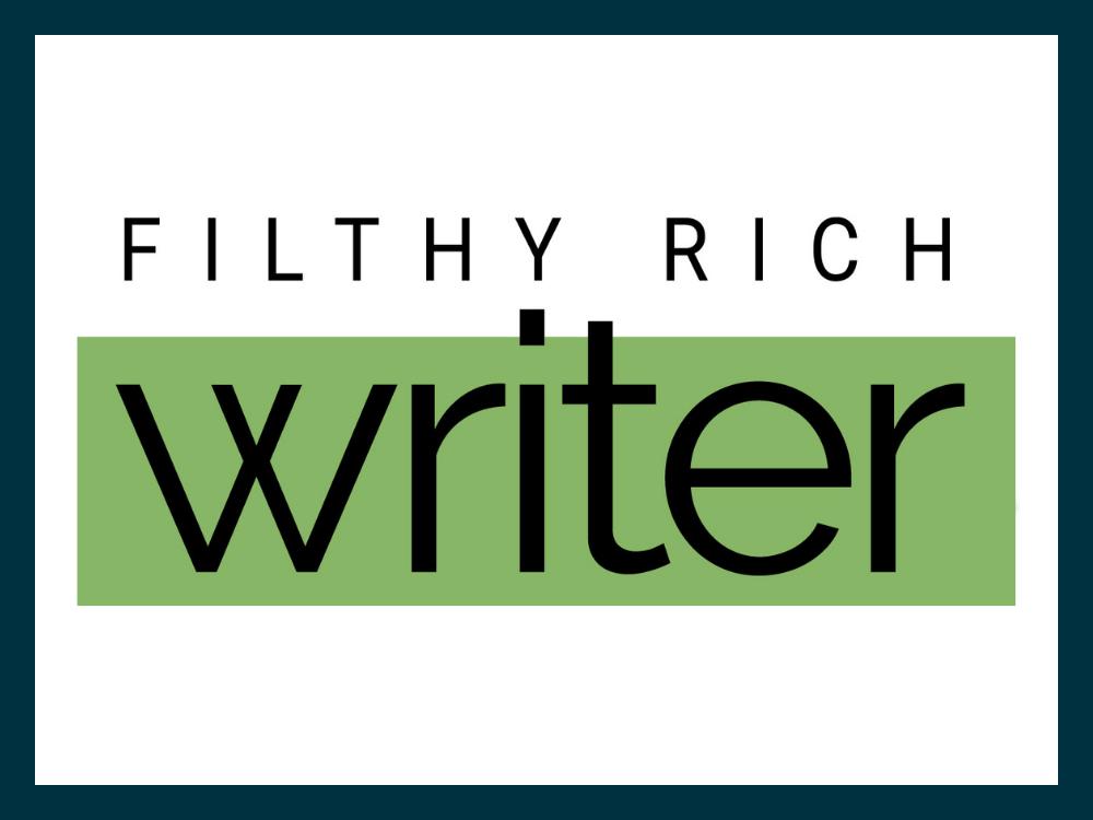 Filthy Rich Writer